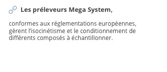 Les préleveurs Mega System